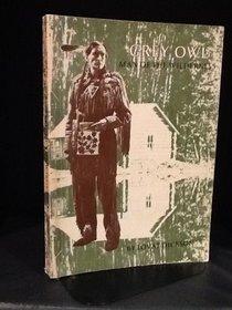 Grey Owl: Man of the wilderness