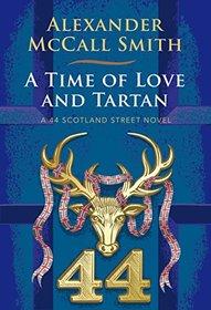 A Time of Love and Tartan: A 44 Scotland Street Novel