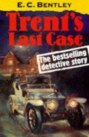 Trent's Last Case (Oxford Popular Fiction)