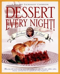 Dessert Every Night! (A Healthy Exchanges Cookbook)