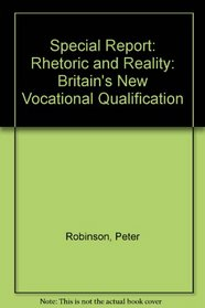 Special Report: Rhetoric and Reality: Britain's New Vocational Qualification