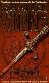Lord of the Vampires (Diaries of the Family Dracul, Bk 3)