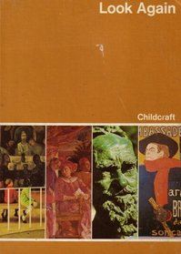 Childcraft : The How and Why Library 1974 (Volume 12: Look and Learn)