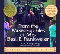From the Mixed-up Files of Mrs. Basil E. Frankweiler (Audio CD, Unabridged)