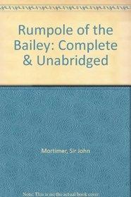 Rumpole of the Bailey: Complete & Unabridged