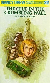The Clue in the Crumbling Wall (Nancy Drew Mystery Stories, No 22)