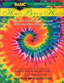 Human Body  Health: Science Skills : Grades 6-8+ (Basic, Not Boring  6 to 8)