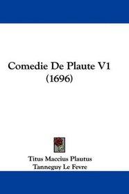 Comedie De Plaute V1 (1696) (French Edition)