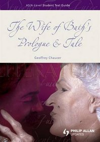 Wife of Bath's Prologue & Tale (Student Text Guides)