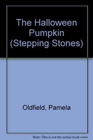 The Halloween Pumpkin (Stepping Stones)