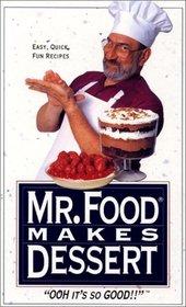 Mr. Food Makes Dessert