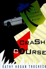 Crash Course (Truman Kicklighter, Bk 2)