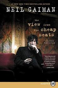 The View from the Cheap Seats: A Collection of Introductions, Essays, and Assorted Writings (Larger Print)