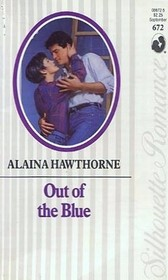 Out of the Blue (Silhouette Romance, No 672)