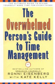Overwhelmed Person's Guide to Time Management
