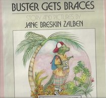 Buster Gets Braces