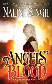 Angels' Blood (Guild Hunter, Bk 1)