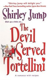 The Devil Served Tortellini (Food Series, Bk 2)