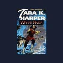 Wolf's Bane {Unabridged Audio}