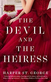 The Devil and the Heiress (The Gilded Age Heiresses)