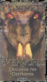 Discover the Destroyer  (Everworld, Bk 5)