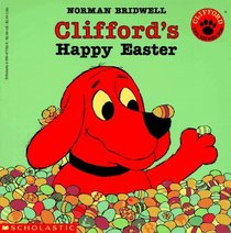 Clifford's Happy Easter (Clifford)