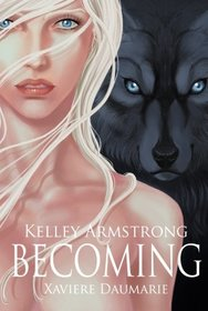 Becoming: The Otherworld (The Otherworld Graphic Novels) (Volume 1)