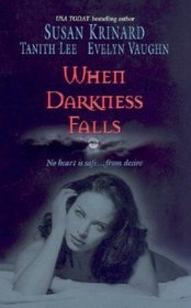 When Darkness Falls: Kiss of the Wolf / Shadow Kissing / The Devil She Knew