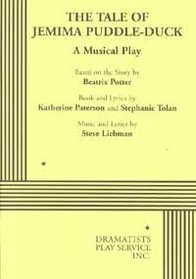 The Tale of Jemima Puddle-Duck: A Musical Play
