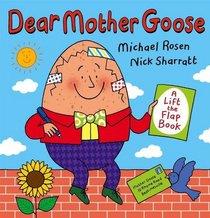 Dear Mother Goose (Lift the Flap Book)