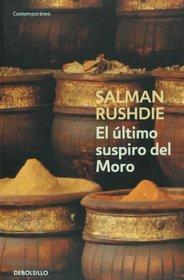 El ultimo suspiro del Moro / The Moor's Last Sigh (Contemporanea / Contemporary)