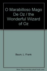 O Marabilloso Mago De Oz / the Wonderful Wizard of Oz