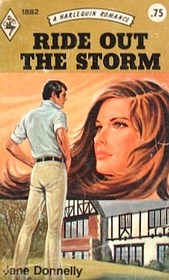 Ride Out the Storm (Harlequin Romance, No 1882)