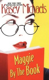 Maggie by the Book (Maggie Kelly, Bk 2)