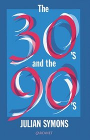 The Thirties and the Nineties