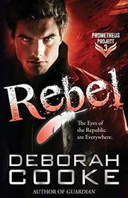 Rebel (The Prometheus Project)