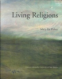 Living Religions: Taken From Sixth Edition (Custom Edition for University of New Mexico)
