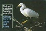 Familiar Birds of Lakes and Rivers (National Audubon Society Pocket Guides)