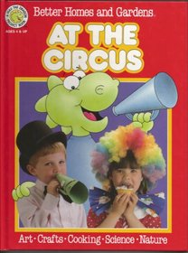 Better Homes and Gardens at the Circus (Fun-to-Do Project Books)