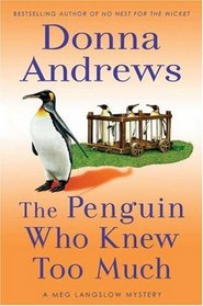 The Penguin Who Knew Too Much (Meg Langslow, Bk 8)