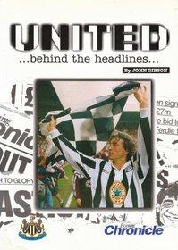United: Behind the Headlines