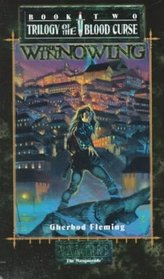 The Winnowing (The Trilogy of the Blood Curse , Vol 2)