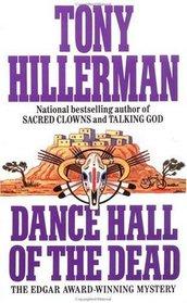 Dance Hall of the Dead (Joe Leaphorn and Jim Chee, Bk 2)