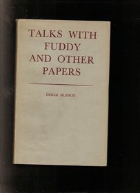 Talks with Fuddy and Other Papers