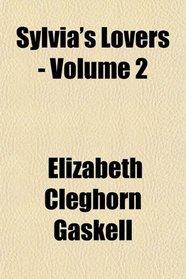 Sylvia's Lovers - Volume 2
