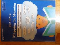 Reading : Mapping for Meaning (Book 3 : Grades 5-6)