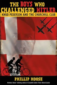The Churchill Club: Knud Pedersen and the Boys Who Challenged Hitler