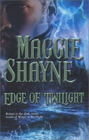 Edge of Twilight (Wings in the Night, Bk 10)