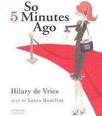 So 5 Minutes Ago (Audio CD)