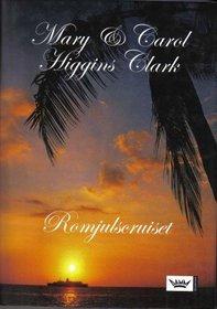 Romjulscruiset   (Santa Cruise (Alvirah Meehan Regan Reilley) (Swedish Edition)